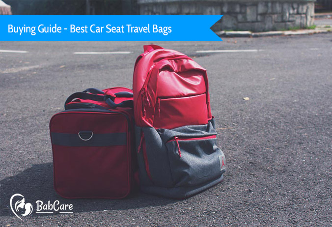 best car seat travel bags
